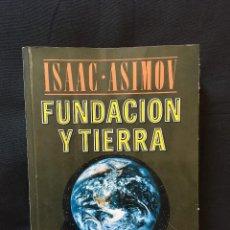 Libros de segunda mano: FUNDACIÓN Y TIERRA ISAAC ASIMOV. Lote 171819584