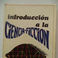 Libros de segunda mano: INTRODUCCION A LA CIENCIA FICCION OSCAR HURTADO. Lote 172146485