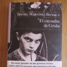 Libros de segunda mano: EL ESCONDITE DE GRISHA - ISMAEL MARTINEZ BIURRUN - SALTO DE PAGINA - CELSIUS -REGALO PUNTO LIBRO. Lote 172154364