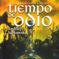 Libros de segunda mano: TIEMPO DE ODIO - GERALT DE RIVIA 4 - BIBLIOPOLIS - ANDRZEJ SAPKOWSKI - 2004 - RUSTICA. Lote 172166990
