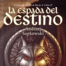 Libros de segunda mano: LA ESPADA DEL DESTINO - GERALT DE RIVIA 2 - ANDRZEJ SAPKOWSKI - BIBLIOPOLIS - 2003 - RUSTICA . Lote 172167575