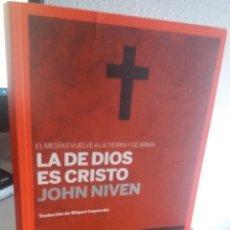 Livres d'occasion: LA DE DIOS ES CRISTO. EL MESÍAS VUELVE A LA TIERRA Y SE ARMA - NIVEN, JOHN. Lote 172251720