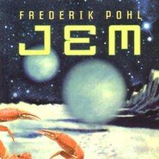 Libros de segunda mano: JEM- FREDERIK POHL- MINOTAURO - 2003 - RUSTICA - 23X15 - 363 PAGS. Lote 172286272