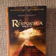 Libros de segunda mano: LA RESPUESTA. AREA 51 -- ROBERT DOHERTY -REF-CALUI. Lote 172370373