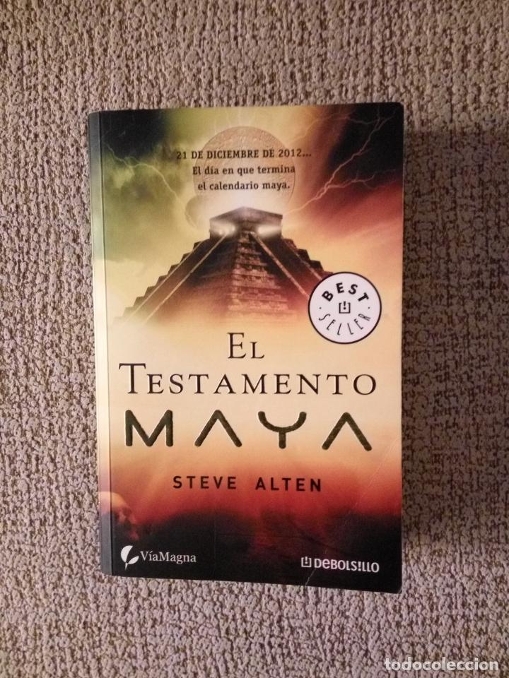 EL TESTAMENTO MAYA -- STEVE ALTEN -REF-CALUI (Libros de Segunda Mano (posteriores a 1936) - Literatura - Narrativa - Ciencia Ficción y Fantasía)