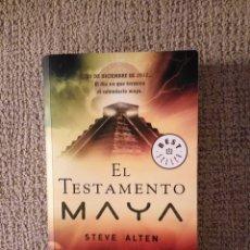 Libros de segunda mano: EL TESTAMENTO MAYA -- STEVE ALTEN -REF-CALUI. Lote 172370504