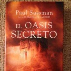 Libros de segunda mano: EL OASIS SECRETO - PAUL SUSSMAN. Lote 172370554