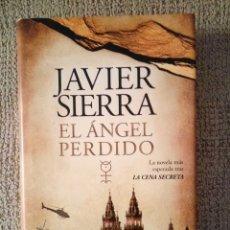 Libros de segunda mano: EL ANGEL PERDIDO - JAVIER SIERRA. Lote 172370570