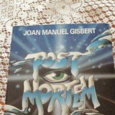 Libros de segunda mano: POST MORTEM DE JOAN MANUEL GISBERT. Lote 172706759