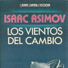 Libros de segunda mano: ISAAC ASIMOV-LOS VIENTOS DEL CAMBIO.GRAN SUPER FICCIÓN.MARTINEZ ROCA.1984.. Lote 172905195