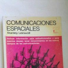 Libros de segunda mano: COMUNICACIONES ESPACIALES STANLEY LEINWOLL. Lote 173467529