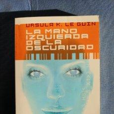 Libros de segunda mano: URSULA K. LE GUIN - LA MANO IZQUIERDA DE LA OSCURIDAD BOOKET. Lote 173521218