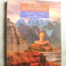 Libros de segunda mano: EL MÓN DE ROCANNON. LE GUIN URSULA K,. BROMERA. 1998. 1ª.. Lote 3617071