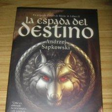 Libros de segunda mano: LA ESPADA DEL DESTINO (ANDREZJ SAPKOWSKI) SAGA GERALT DE RIVIA 2. Lote 172824824