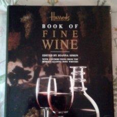 Libros de segunda mano: BOOK OF FINE WINE. HARROD'S EDITED BY JOANNA SIMON. EN INGLÉS. AÑO 1990. Lote 174580570