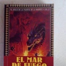 Libros de segunda mano: FANTASIA CICLO PUERTA DE LA MUERTE WEIS HICKMAN EL MAR DE FUEGO LIBRO 3 TIMUN MAS. Lote 174877564