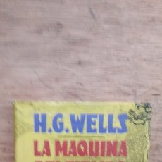 Libros de segunda mano: H.G. WELLS: LA MÁQUINA DEL TIEMPO. Lote 175441565