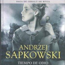 Libros de segunda mano: TIEMPO DE ODIO , SAGA GERALT RIVIA 4 , ANDRZEJ SAPKOWSKI. Lote 175607958