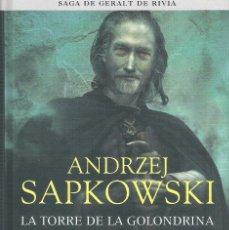 Libros de segunda mano: LA TORRE DE LA GOLONDRINA , SAGA DE GERALT RIVIA 6 , ANDRZEJ SAPKOWSKI. Lote 175636960