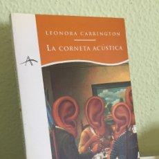 Libros de segunda mano: LIQUIDACÍON - LA CORNETA ACUSTICA - LEONORA CARRINGTON - ALBA EDITORIAL - NUEVO!. Lote 262945255