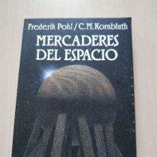 Livros em segunda mão: MERCADERES DEL ESPACIO - FREDERIK POHL, C.M. KORNBLUTH. MINOTAURO BOLSILLO. Lote 175975150