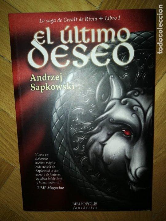 EL ÚLTIMO DESEO - ANDRZEJ SAPKOWSKI - LIBRO 1 - SAGA GERALT RIVIA (Libros de Segunda Mano (posteriores a 1936) - Literatura - Narrativa - Ciencia Ficción y Fantasía)