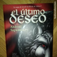 Libros de segunda mano: EL ÚLTIMO DESEO - ANDRZEJ SAPKOWSKI - LIBRO 1 - SAGA GERALT RIVIA. Lote 176411895