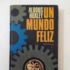 Libros de segunda mano: UN MUNDO FELIZ DE ALDOUS HUXLEY. Lote 221938728