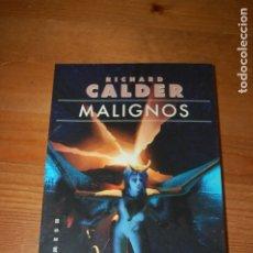 Libros de segunda mano: MALIGNOS. RICHARD CALDER. GIGASMESH EDITORIAL. Lote 176612578