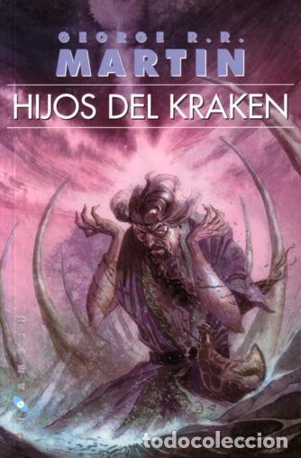 HIJOS DEL KRAKEN - JUEGO DE TRONOS - GEORGE R.R. MARTIN - GIGAMESH - 2005 - 116 PAGINAS (Libros de Segunda Mano (posteriores a 1936) - Literatura - Narrativa - Ciencia Ficción y Fantasía)