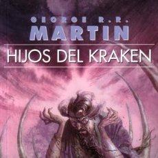 Libros de segunda mano: HIJOS DEL KRAKEN - JUEGO DE TRONOS - GEORGE R.R. MARTIN - GIGAMESH - 2005 - 116 PAGINAS. Lote 176809468