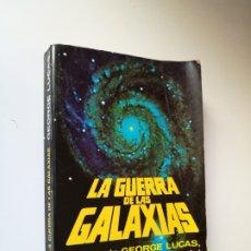 Libros de segunda mano: LA GUERRA DE LAS GALAXIAS STAR WARS GEORGE LUCAS 1A EDICIÓN 1977 . ARGOS VERGARA. Lote 176905653
