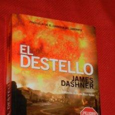 Libros de segunda mano: EL DESTELLO, DE JAMES DASHNER - ED. NOCTURNA, 2014 - PRECUELA DEL CORREDOR DEL LABERINTO. Lote 176911923