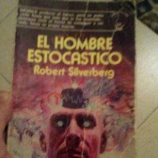 Libros de segunda mano: EL HOMBRE ESTOCASTICO ROBERT SILVERBERG EDAF.. Lote 177004877