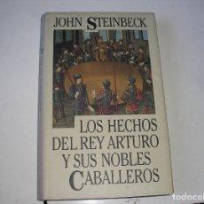 Libros de segunda mano: LOS HECHOS DEL REY ARTURO Y SUS NOBLES CABALLEROS.-JOHN STEINBECK CÍRCULO DE LECTYORES 1992. Lote 177073128
