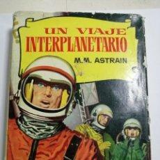 Libros de segunda mano: UN VIAJE INTERPLANETARIO. POR M.M ASTRAIN. CON 250 ILUSTRACIONES.. Lote 177373965