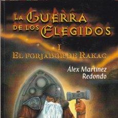 Libros de segunda mano: LA GUERRA DE LOS ELEGIDOS/ ÁLEX MARTÍNEZ REDONDO - ( 3 TÍTULOS) * AUTÓGRAFO *. Lote 177430654
