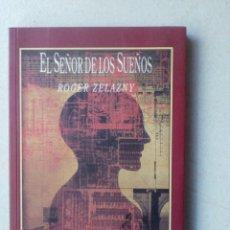 Libros de segunda mano: EL SEÑOR DE LOS SUEÑOS, ROGER ZELAZNY, CORVUS CIENCIA FICCION, VALDEMAR, 1992. Lote 177635300