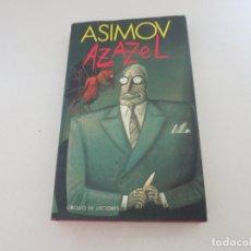 Libros de segunda mano: CIENCIA FICCION CIRCULO DE LECTORES AZAZEL ISAAC ASIMOV. Lote 218626230