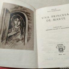 Libros de segunda mano: UNA PRINCESA DE MARTE. EDGAR RICE BURROUGHS. COL. CRISOL N° 207. 1947. Lote 178028083