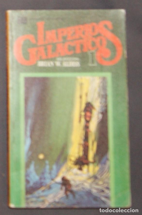 IMPERIOS GALÁCTICOS 1 SELECCIÓN BRIAN W. ALDISS (Libros de Segunda Mano (posteriores a 1936) - Literatura - Narrativa - Ciencia Ficción y Fantasía)