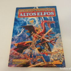 Libros de segunda mano: EJERCITOS WARHAMMER ALTOS ELFOS GAMES WORKSHOP. Lote 178334343