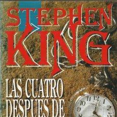 Libros de segunda mano: LAS CUATRO DESPUÉS DE MEDIANOCHE, STEPHEN KING. Lote 178342832