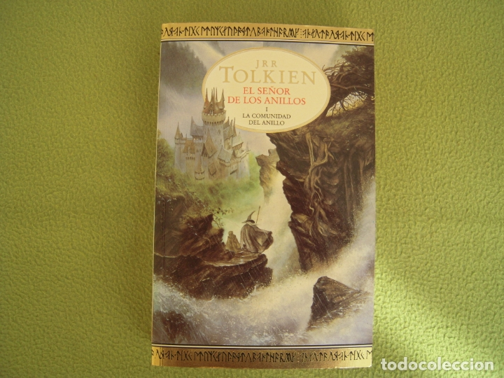 EL SEÑOR DE LOS ANILLOS I - LA COMUNIDAD DEL ANILLO JRR TOLKIEN (Libros de Segunda Mano (posteriores a 1936) - Literatura - Narrativa - Ciencia Ficción y Fantasía)