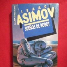 Libros de segunda mano: SUEÑOS DE ROBOT - ISAAC ASIMOV . Lote 178852436