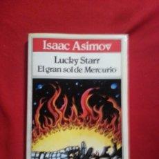Libros de segunda mano: LUCKY STARR. EL GRAN SOL DE MERCURIO - ISAAC ASIMOV. Lote 178854730