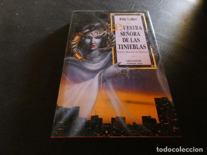 FRITZ LIEBER NUESTRA SEÑORA DE LAS TINIEBLAS PESA 400 GRAMOS GRAN FANTASY (Libros de Segunda Mano (posteriores a 1936) - Literatura - Narrativa - Ciencia Ficción y Fantasía)