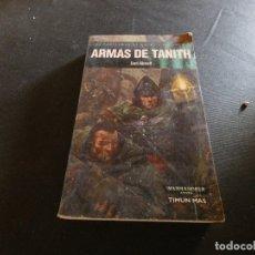 Libros de segunda mano: WARHAMMER ARMAS DE TANITH PESA 300 GRAMOS. Lote 178904338