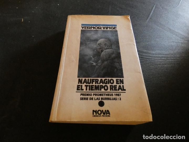 CIENCIA FICCION NOVA VERNOR VINGE NAUFRAGIO EN TIEMPO REAL (Libros de Segunda Mano (posteriores a 1936) - Literatura - Narrativa - Ciencia Ficción y Fantasía)