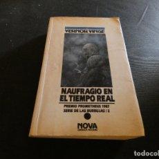 Libros de segunda mano: CIENCIA FICCION NOVA VERNOR VINGE NAUFRAGIO EN TIEMPO REAL. Lote 178904422